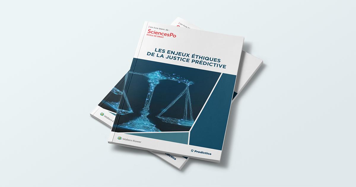 Livre blanc Sciences Po sur les enjeux éthiques de la justice prédictive